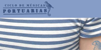 Ciclo Musicas Portuarias